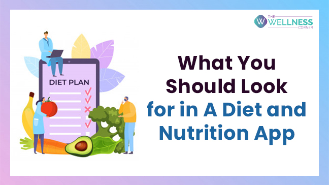 Here is What You Should Look for in A Diet & Nutrition Tracking App in 2021