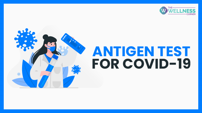 What Is Antigen Test for Covid 19