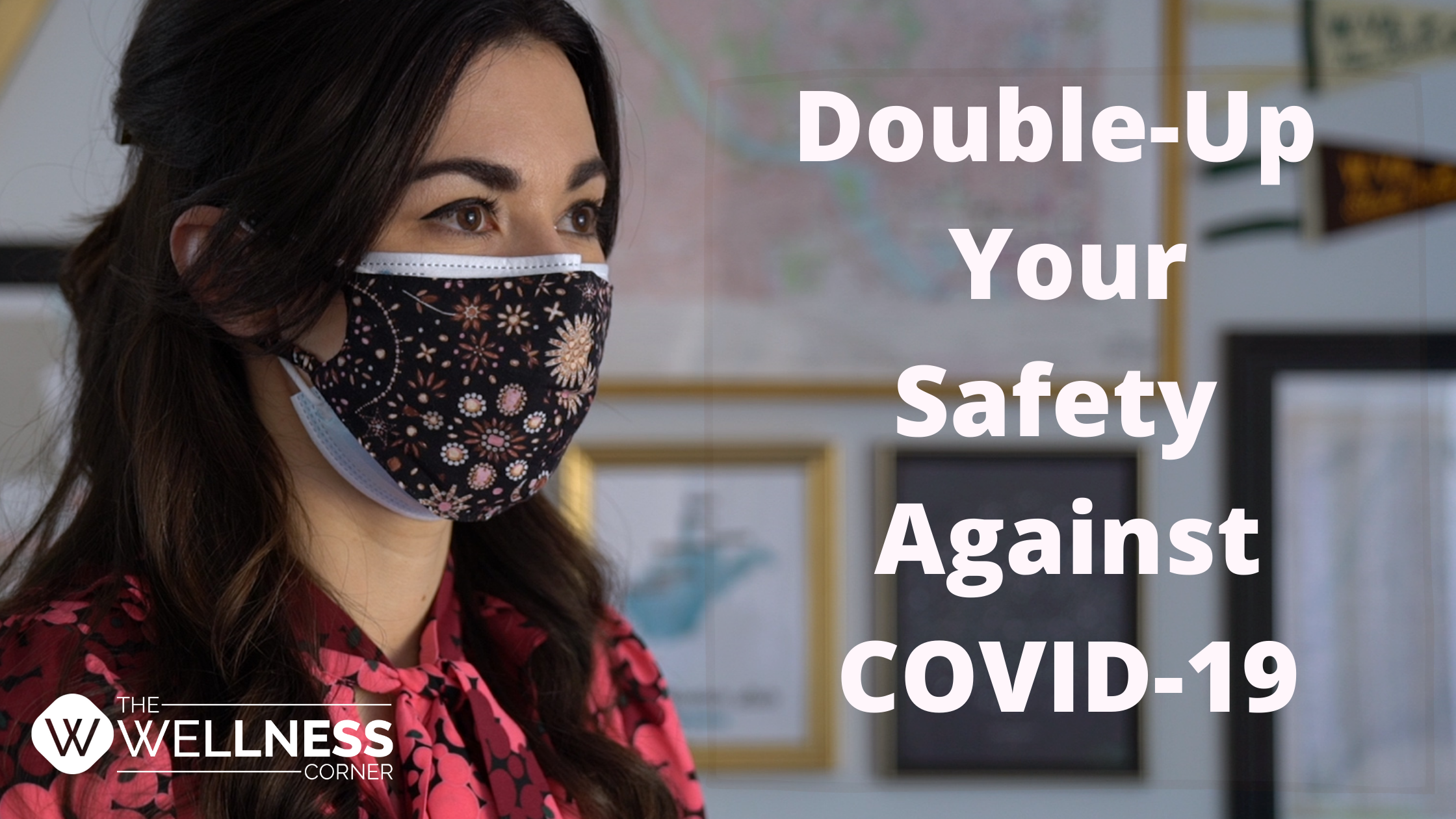 Double-Up Against COVID-19 Second Wave: Key To Stay Safe