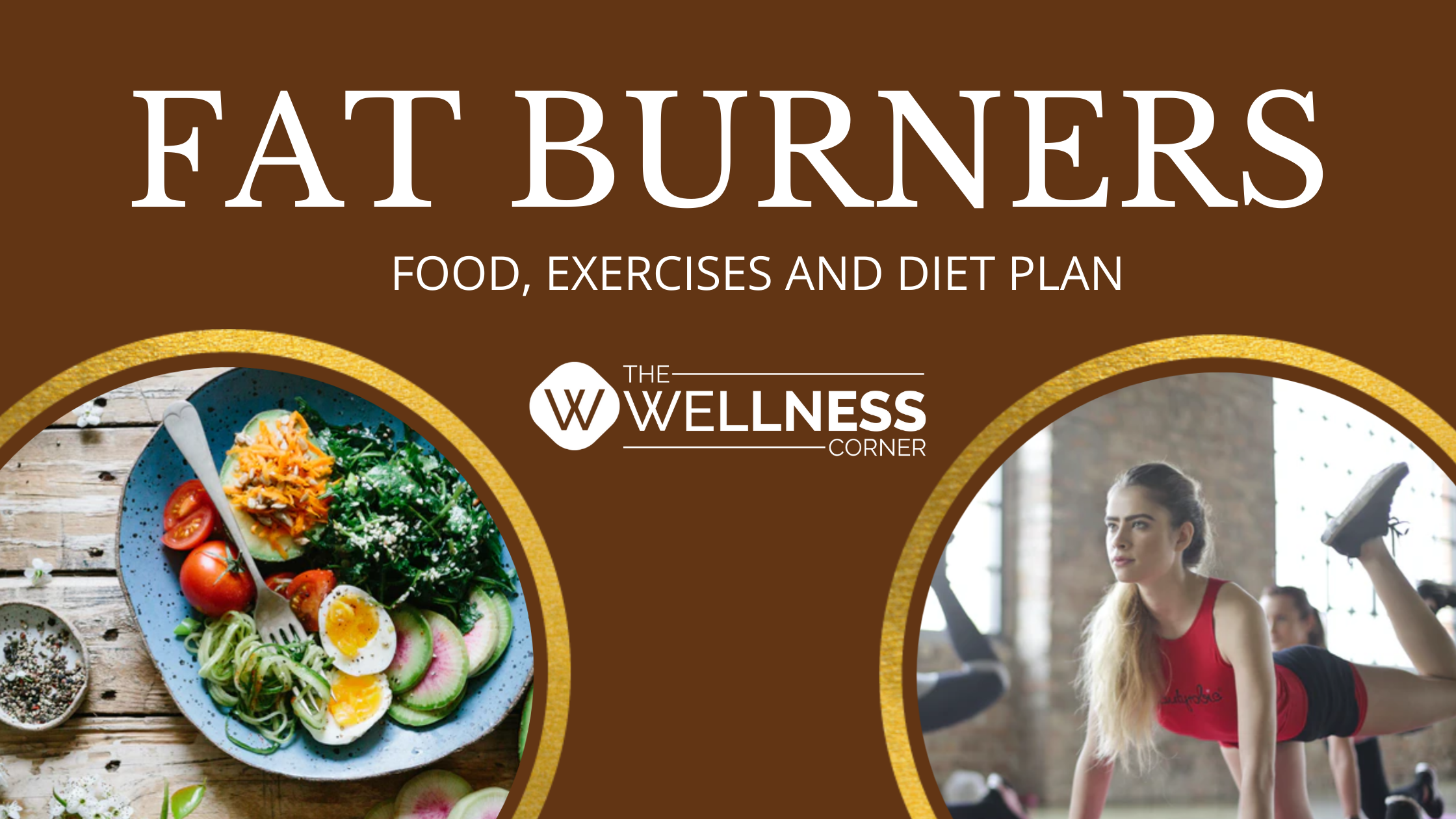 Fat Burners: Food, Exercises and Diet Plan