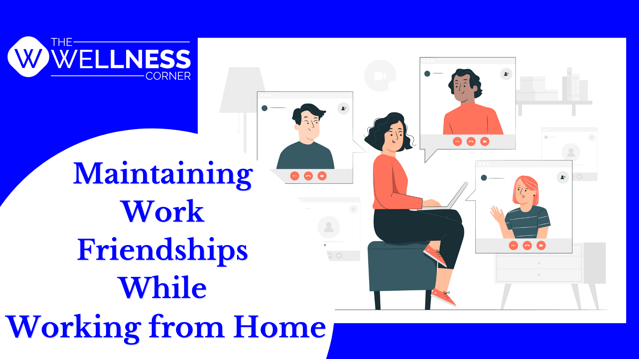 Maintaining Work Friendships While Working from Home