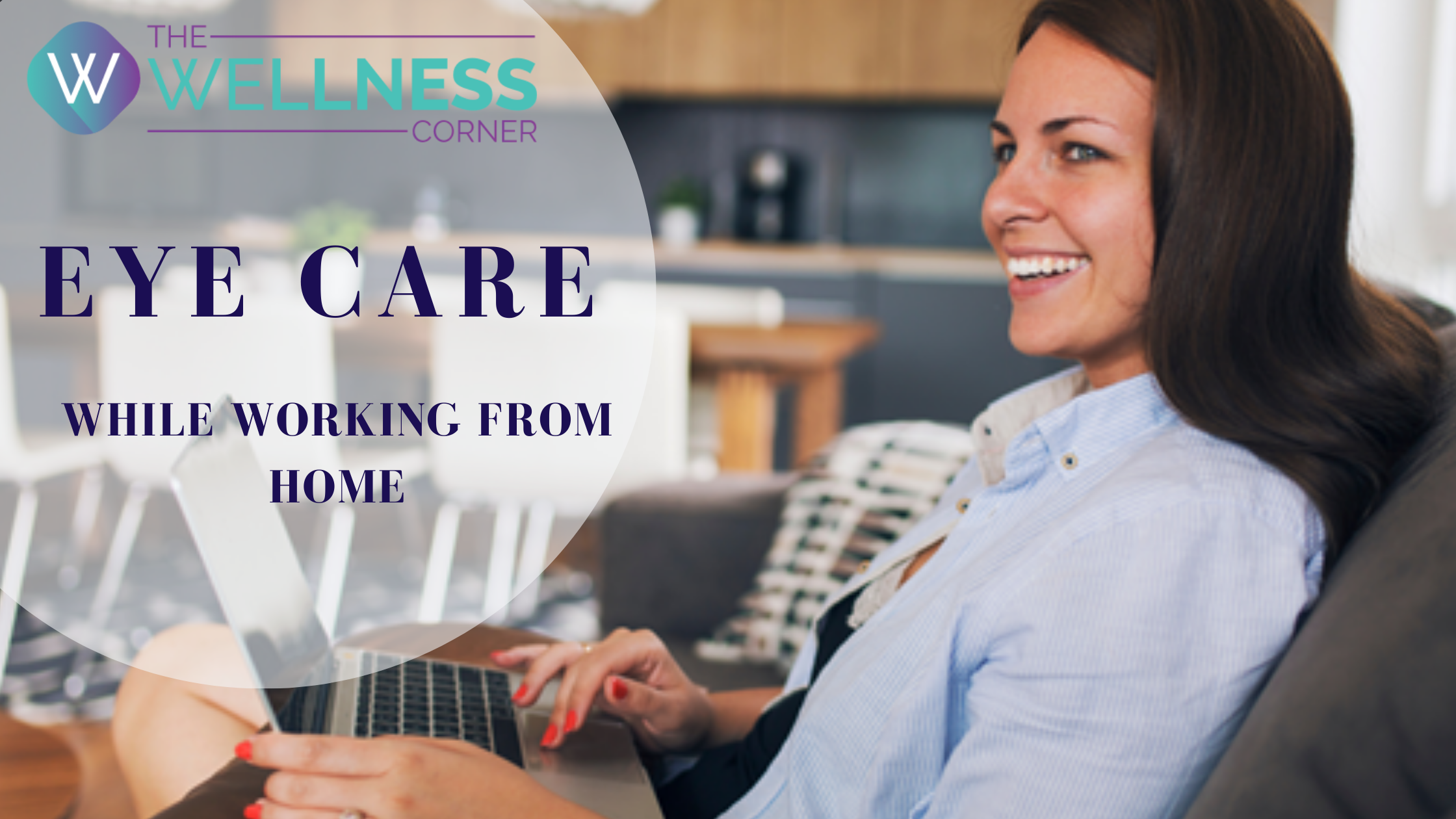 3 Eye Care Tips To Follow If You Work From Home