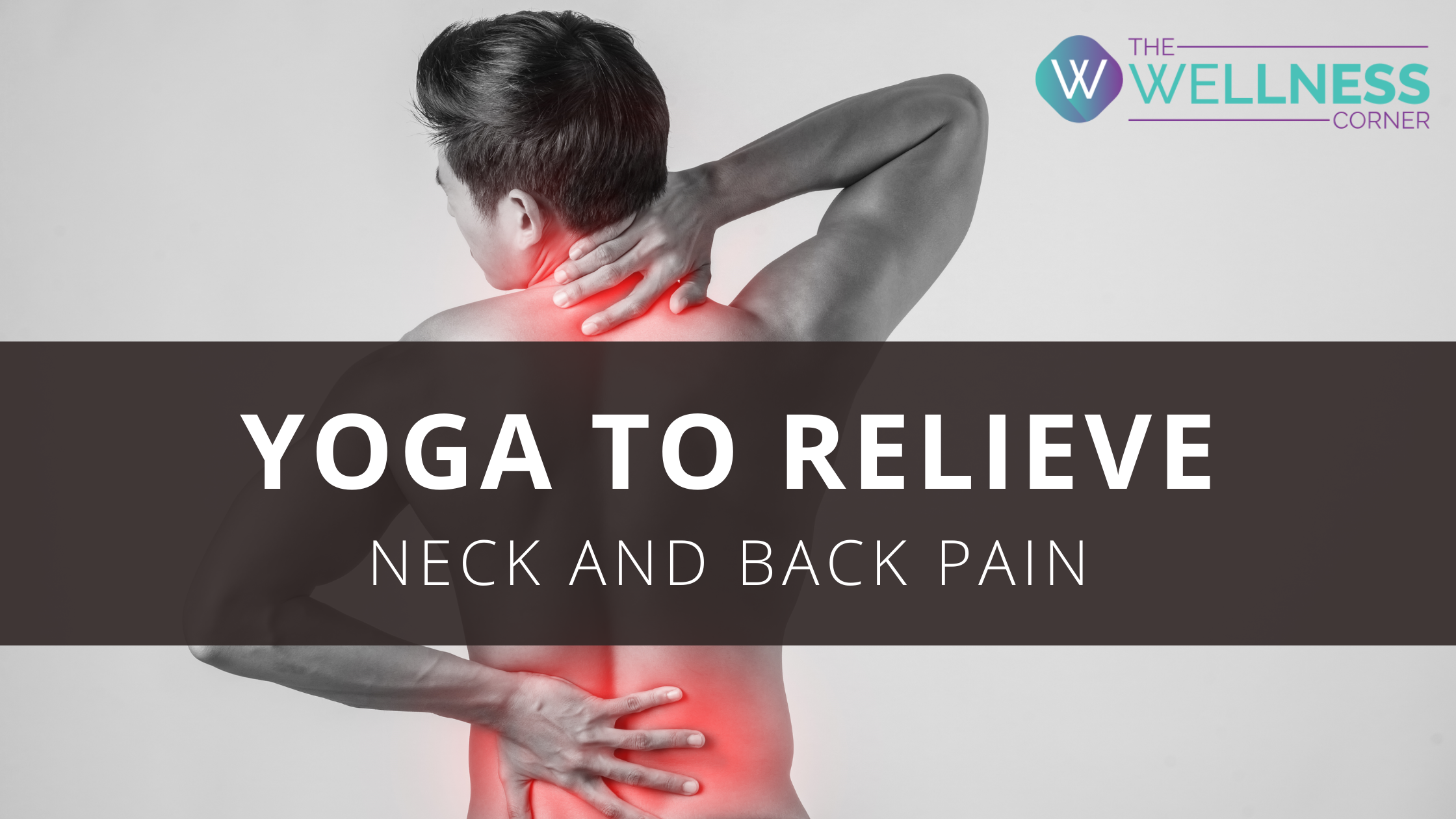 Yoga Poses to Fix Back and Neck Pain Issues